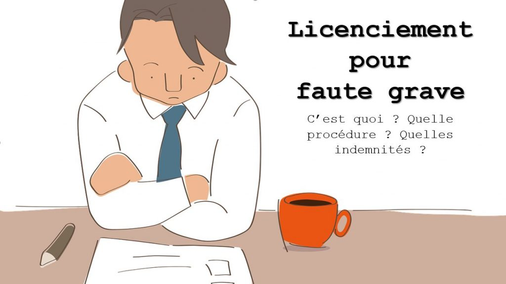 licenciement-faute-grave-definition-procedure-indemnites