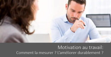 motivation-au-travail-mesurer-ameliorer-definition