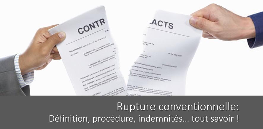 Rupture conventionnelle : définition, procédure, indemnités… Tout savoir !