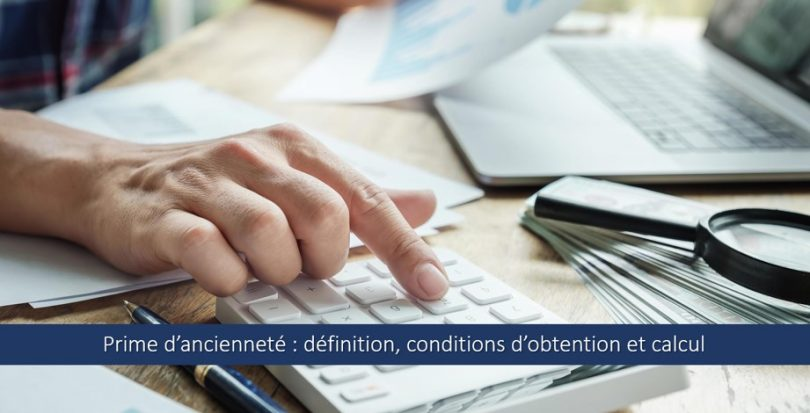 calculer-prime-ancienneté-definition-conditions-obtention