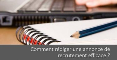 comment-rediger-annonce-recrutement-efficace