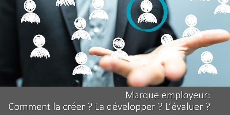creer-marque-employeur-developper-evaluer-interne-externe