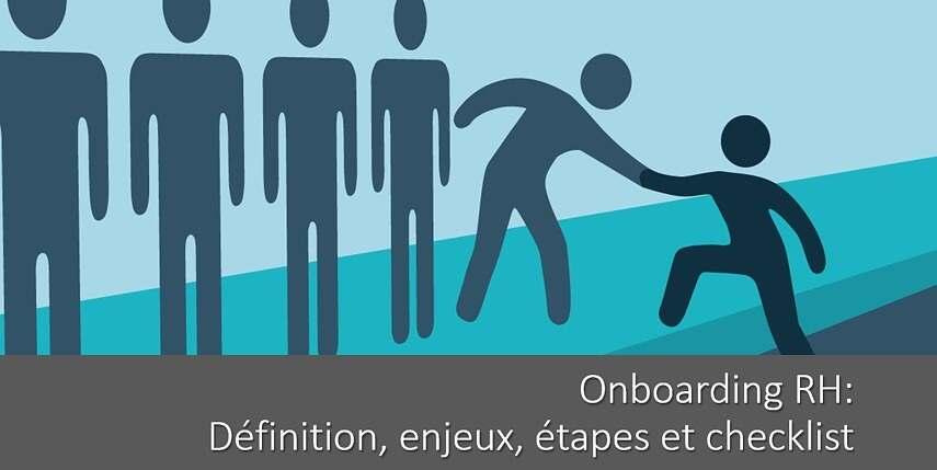 Onboarding RH : la checklist pour intégrer un nouveau collaborateur