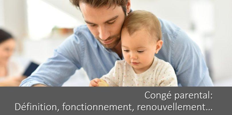 conge-parental-definition-fonctionnement-refus-renouvellement-temps-partiel