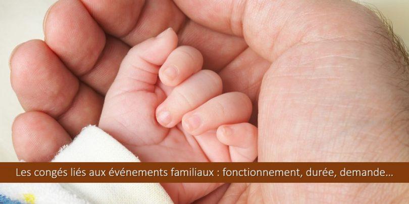 congés-naissance-enfant-malade-proche-aidant-solidarite-familiale