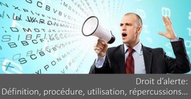 droit-alerte-definition-procedure-utilisation-repercussions