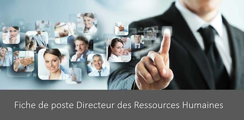 Fiche de poste Directeur des Ressources Humaines (DRH)