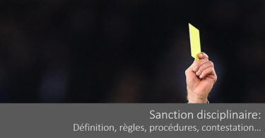 santion-disciplinaire-definition-regles-procedure-contestation