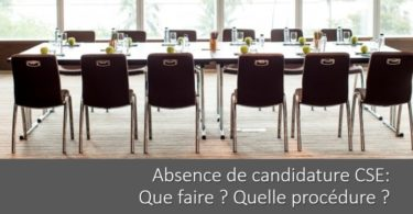 absence-candidature-CSE-procedure