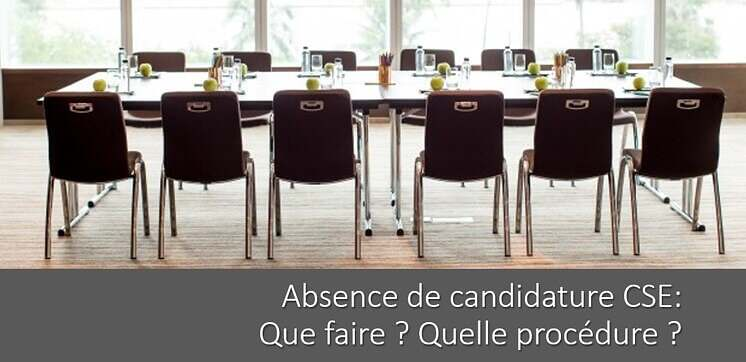 absence-candidature-CSE-procedure