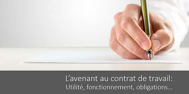 L'avenant au contrat de travail : utilité, fonctionnement, obligations…
