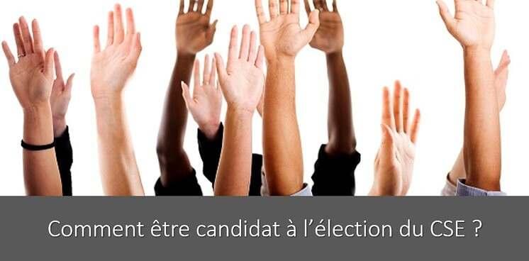 comment-etre-candidat-CSE-absence-candidat-desistement