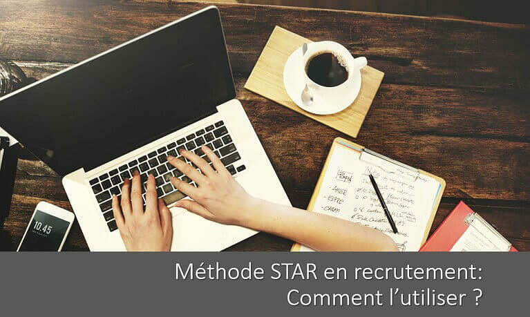 methode-star-recrutement-definition-etapes-utilisation
