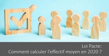 comment-calculer-effectif-moyen-entreprise-loi-pacte
