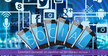 comment-contacter-candidat-réseaux-sociaux-biais