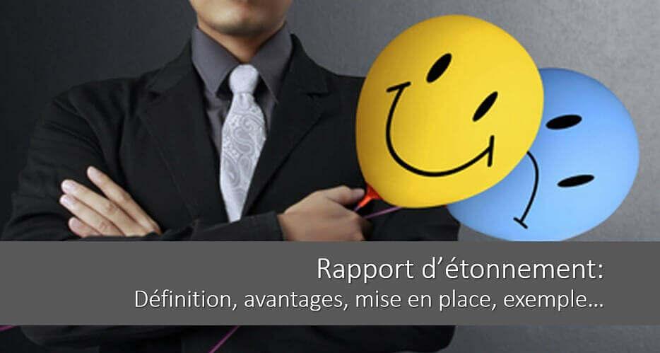 Le rapport d'étonnement : avantages, mise en place, exemple…