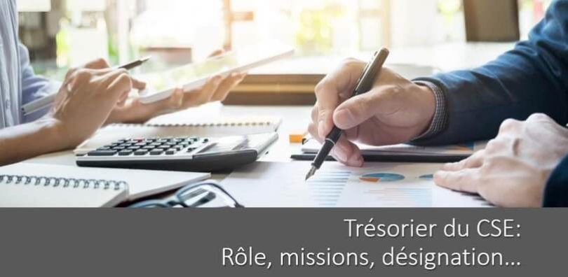 tresorier-cse-role-missions-designation-heures-delegation-suppleant-adjoint-formation