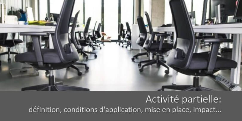 activite-partielle-definition-conditions-application-mise-en-place-impact