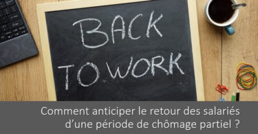 comment-anticiper-fin-chomage-partiel-collaborateurs