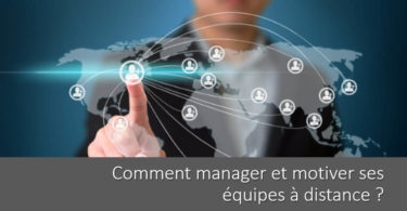 comment-manager-motiver-equipe-a-distance-teletravail