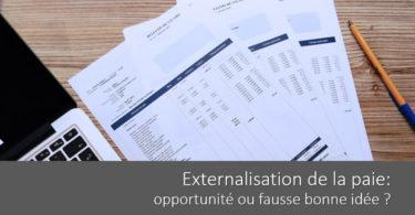 externalisation-paie-avantage-inconvenient-bonne-pratique