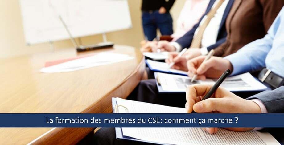 La formation des membres du CSE: comment ça marche ?