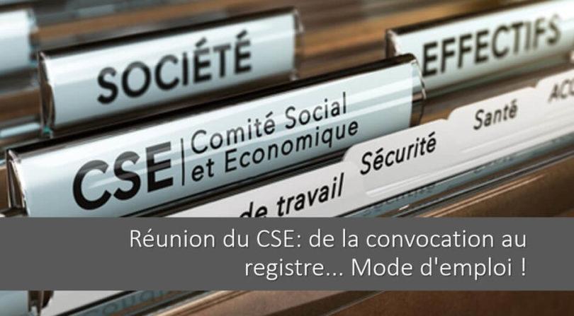 reunion-cse-convocation-deroulement-questions-employeur-registre-cse