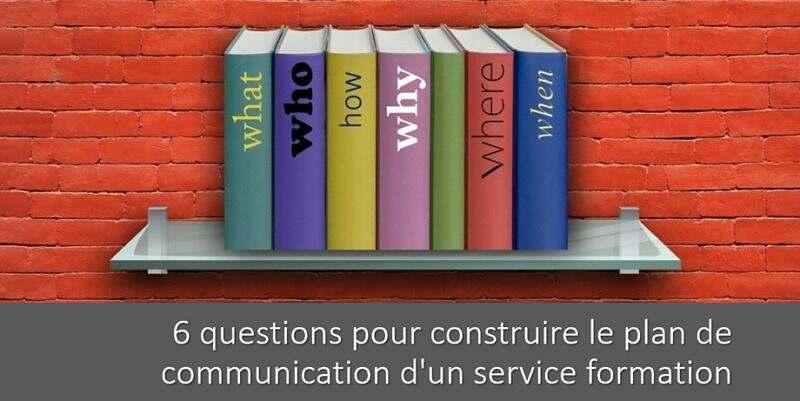 Comment construire le plan de communication d'un service formation ?
