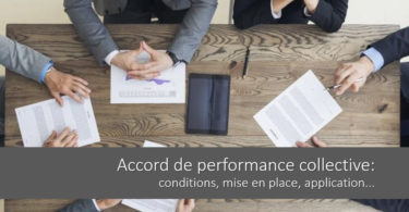 accord-performance-collective-conditions-mise-en-place-application