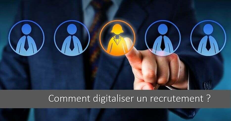 Comment digitaliser ses recrutements ? Astuces & Conseils !