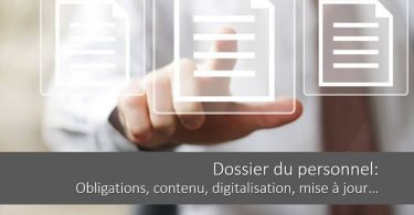 dossier-du-personnel-obligations-contenu-digitalisation-mise-a-jour