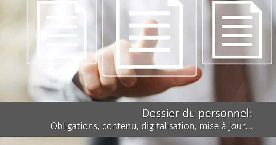 Comment constituer un dossier du personnel ? Le digitaliser ?