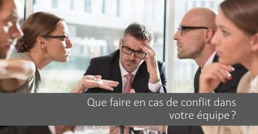 gestion-conflit-equipe-manager-comment-faire