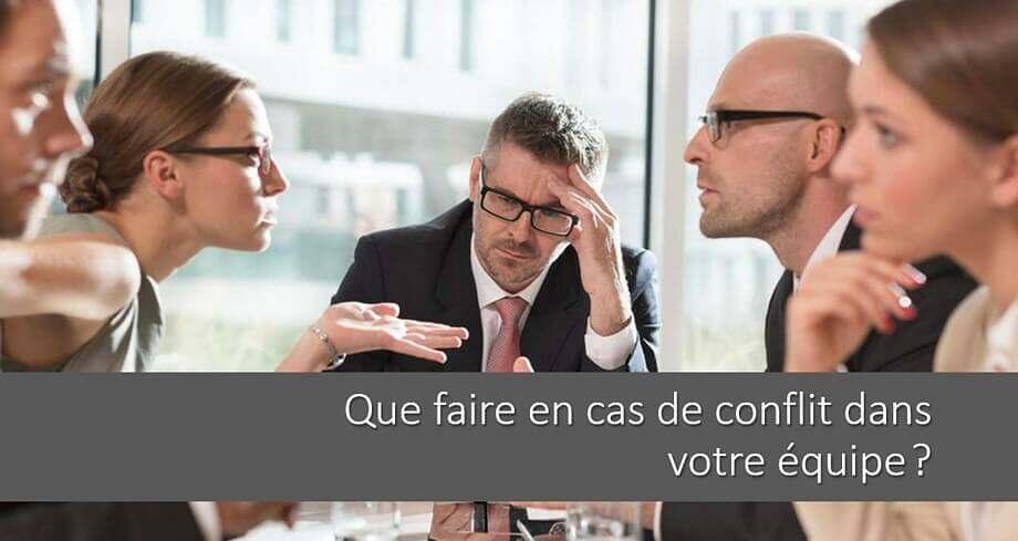 Manager: comment gérer un conflit dans votre équipe?