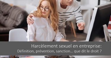 harcelement-sexuel-entreprise-definition-prevention-sanction-droit