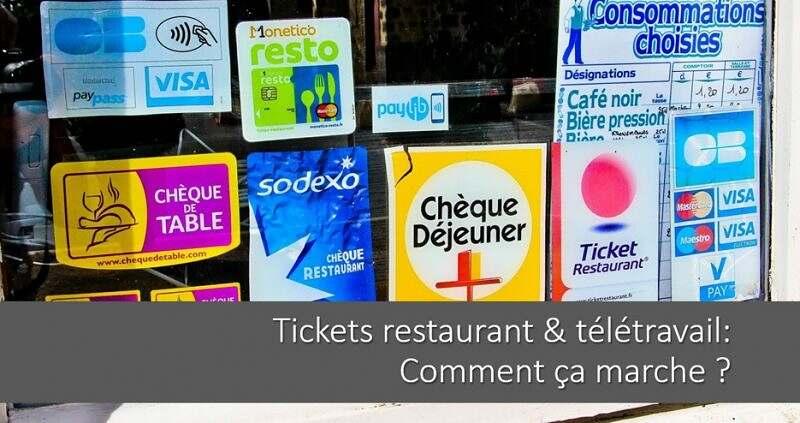 Tickets restaurant et télétravail : comment ça marche ?