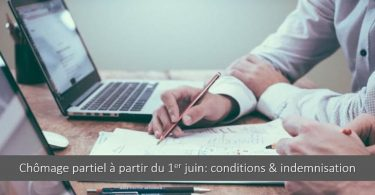 chomage-partiel-a-partir-1er-juin-conditions-indemnisation-prise-en-charge-etat