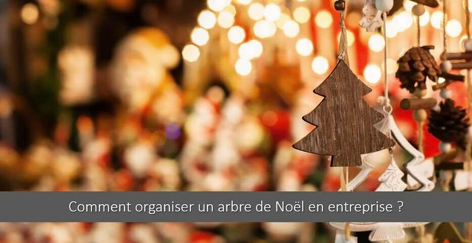 Comment organiser un Arbre de Noël en Entreprise ? Les 6 étapes clés !