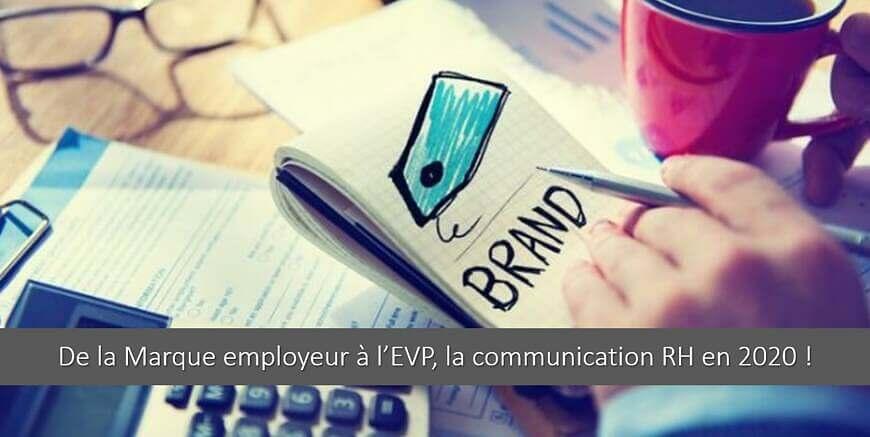 De la Marque employeur à l'EVP, (re)découvrez la communication RH en 2020 !