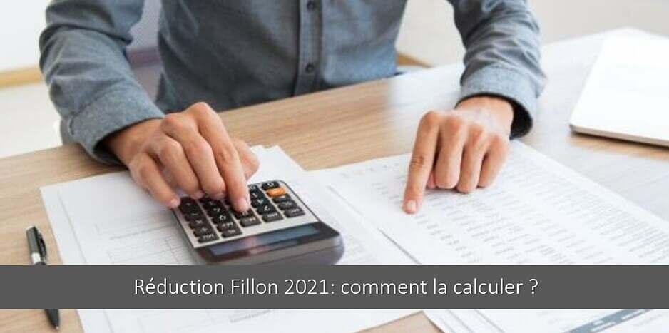 Réduction Fillon 2021 : comment la calculer ? Tout savoir !