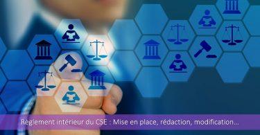 règlement-intérieur-cse-mise-en-place-rédaction-modification-ratification