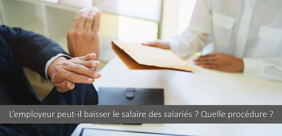 Baisse de salaire : pouvoirs et obligations de l'employeur