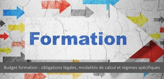 Budget formation : obligations légales, modalités de calcul et régimes spécifiques