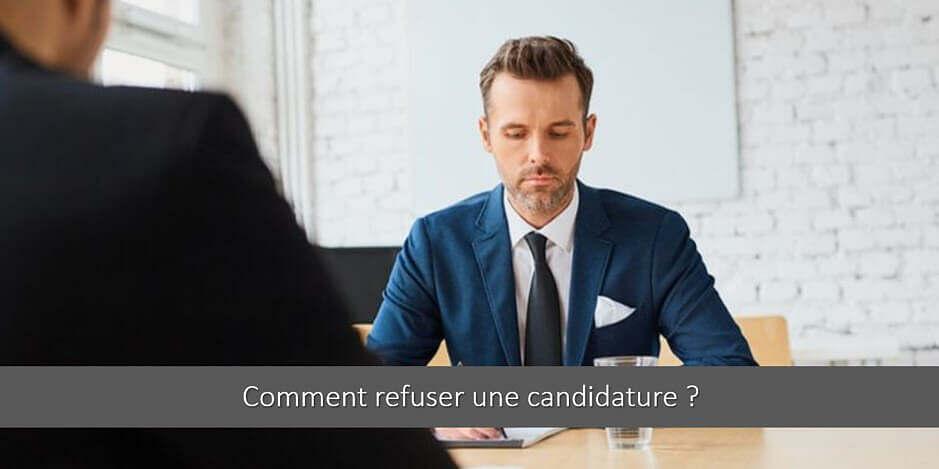 Refuser une candidature : comment faire ? Nos bonnes pratiques !