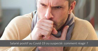 salarie-positif-coronavirus-covid-19-suspection-entreprise-rh-comment-reagir