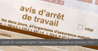 gestion-absence-maladie-paie-covid-19-octobre-2020