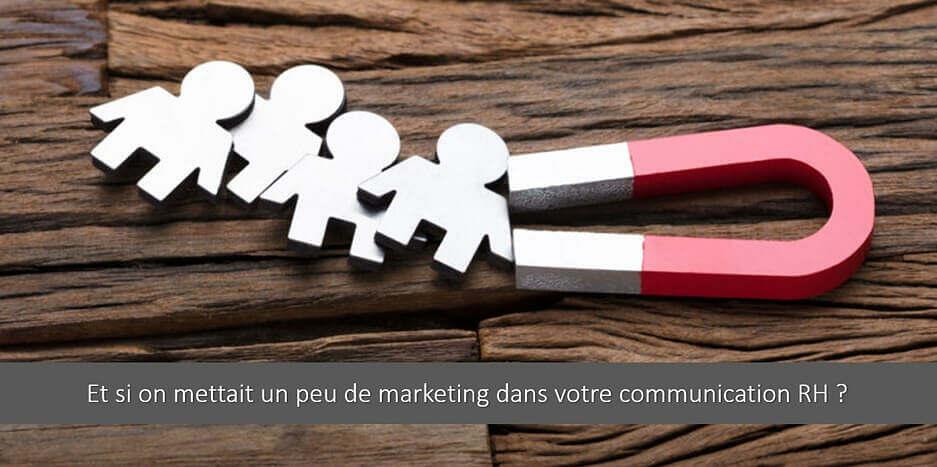Et si on mettait un peu de marketing dans votre communication RH ?