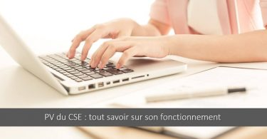 pv-cse-definition-redaction-contenu-approbation-reunion-secretaire