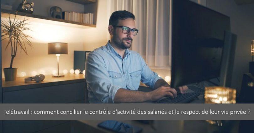 teletravail-comment-controler-activite-salarie-respect-vie-privee (1)