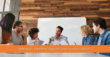 teletravail-negociation-accord-collectif
